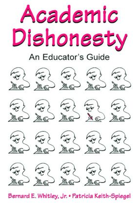 Academic Dishonesty: An Educator's Guide (Paperback) book cover