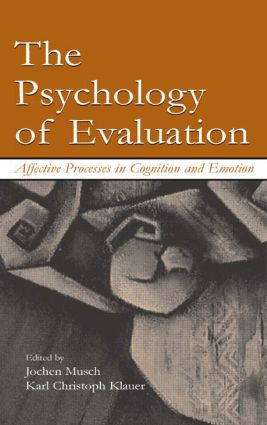 The Psychology of Evaluation: Affective Processes in Cognition and Emotion (Hardback) book cover