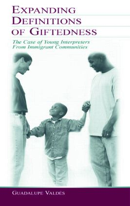 Expanding Definitions of Giftedness: The Case of Young Interpreters From Immigrant Communities (Paperback) book cover