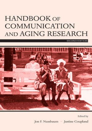 Handbook of Communication and Aging Research: 2nd Edition (Paperback) book cover