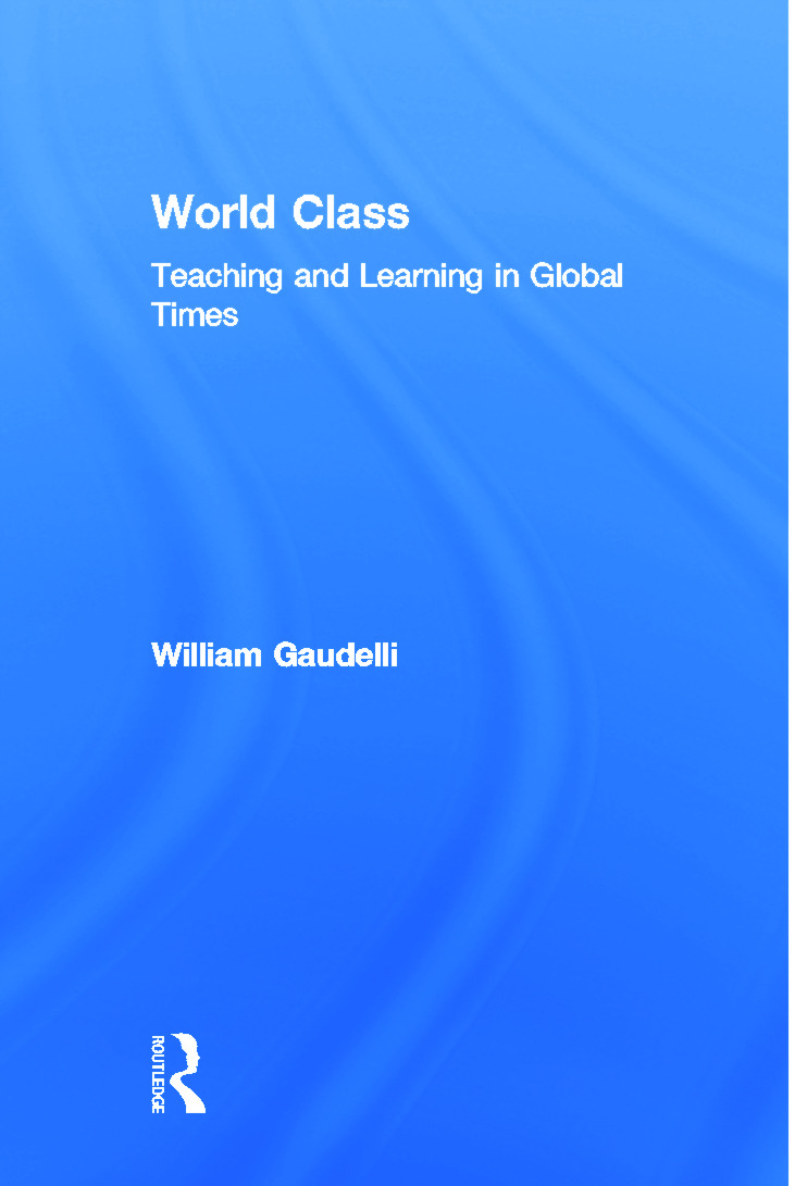 World Class: Teaching and Learning in Global Times, 1st Edition (Paperback) book cover