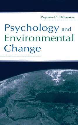 Psychology and Environmental Change: 1st Edition (Hardback) book cover