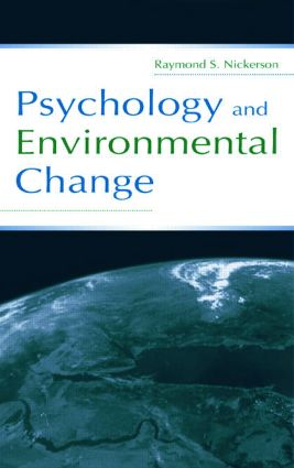 Psychology and Environmental Change: 1st Edition (Paperback) book cover