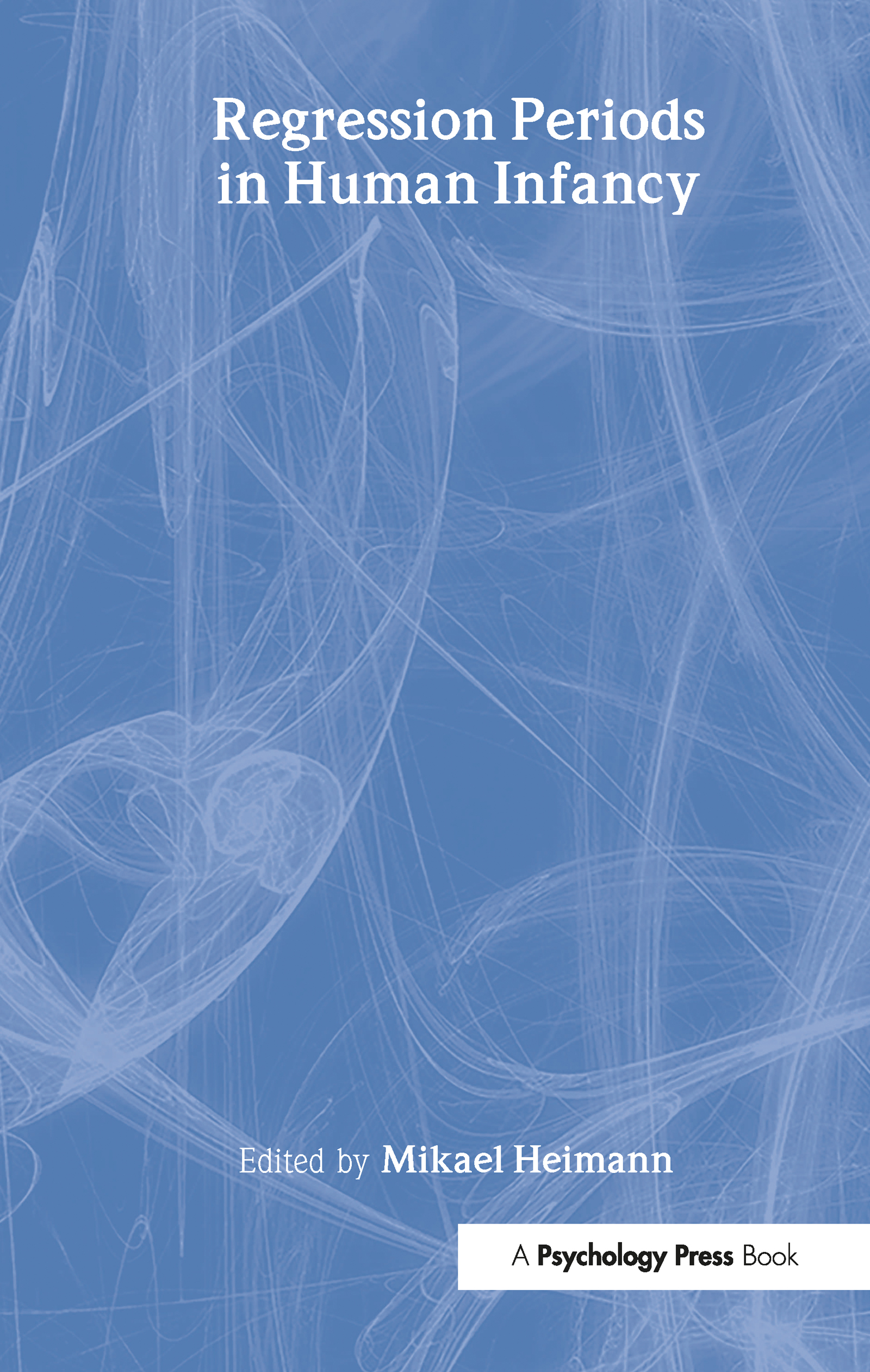 Regression Periods in Human infancy (Hardback) book cover