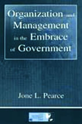 Organization and Management in the Embrace of Government book cover