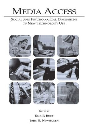 Media Access: Social and Psychological Dimensions of New Technology Use, 1st Edition (Paperback) book cover