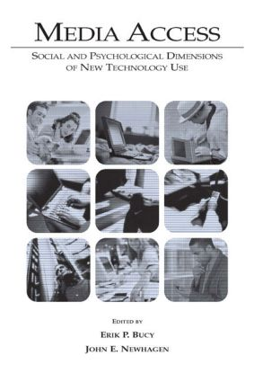 Media Access: Social and Psychological Dimensions of New Technology Use (Paperback) book cover