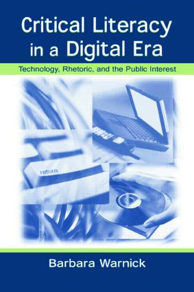 Critical Literacy in A Digital Era