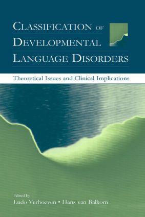 Classification of Developmental Language Disorders: Theoretical Issues and Clinical Implications (Paperback) book cover