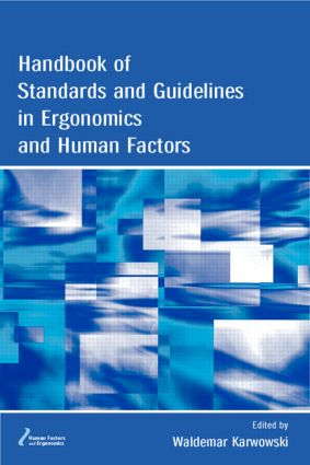 Handbook of Standards and Guidelines in Ergonomics and Human Factors book cover