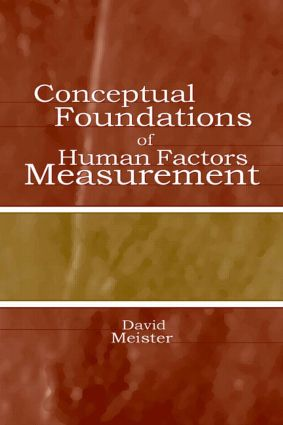 Conceptual Foundations of Human Factors Measurement: 1st Edition (Hardback) book cover