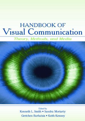 Handbook of Visual Communication: Theory, Methods, and Media (Paperback) book cover