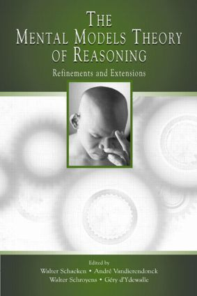 The Mental Models Theory of Reasoning: Refinements and Extensions (Hardback) book cover