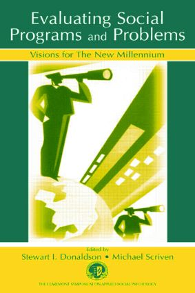 Evaluating Social Programs and Problems: Visions for the New Millennium book cover