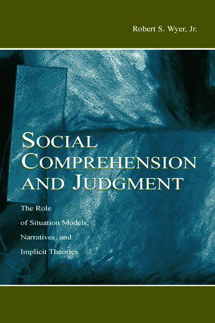 Social Comprehension and Judgment: The Role of Situation Models, Narratives, and Implicit Theories (Hardback) book cover