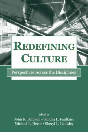 Redefining Culture: Perspectives Across the Disciplines book cover