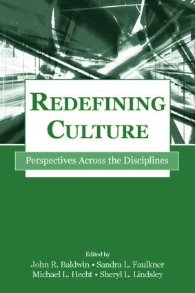 Redefining Culture: Perspectives Across the Disciplines (Paperback) book cover