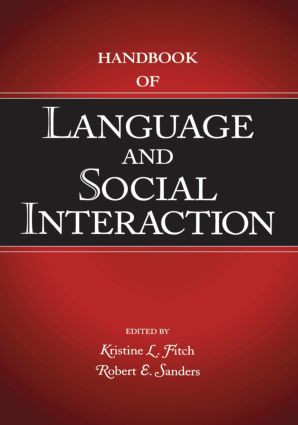 Handbook of Language and Social Interaction: 1st Edition (Hardback) book cover