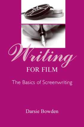 Writing for Film: The Basics of Screenwriting (Paperback) book cover