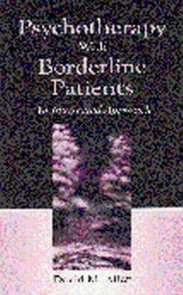 Psychotherapy With Borderline Patients: An Integrated Approach (Hardback) book cover