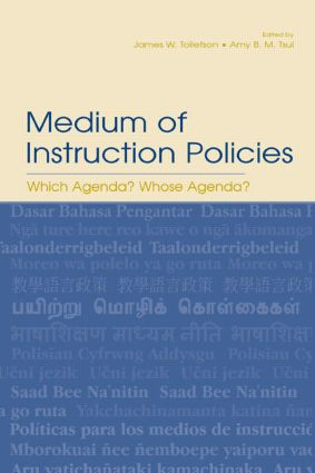 Medium of Instruction Policies: Which Agenda? Whose Agenda? (Paperback) book cover