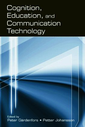 Cognition, Education, and Communication Technology