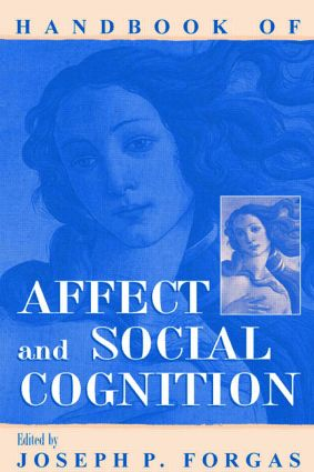 Handbook of Affect and Social Cognition (Paperback) book cover
