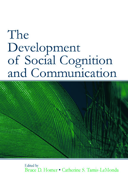 The Development of Social Cognition and Communication: 1st Edition (Hardback) book cover