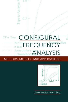 Configural Frequency Analysis: Methods, Models, and Applications (Paperback) book cover