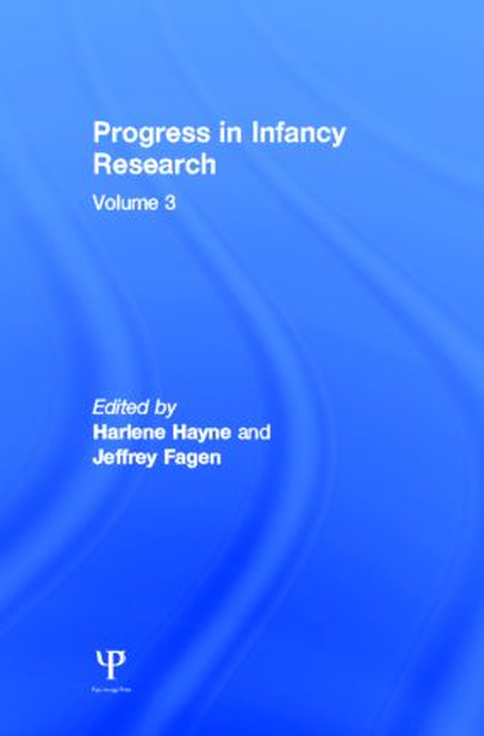 Progress in infancy Research: Volume 3 (Hardback) book cover