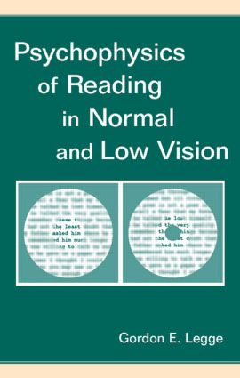 Psychophysics of Reading in Normal and Low Vision: 1st Edition (Hardback) book cover