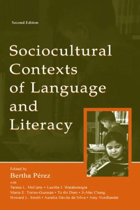 Sociocultural Contexts of Language and Literacy