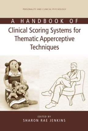 A Handbook of Clinical Scoring Systems for Thematic Apperceptive Techniques (Hardback) book cover