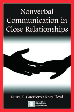 Nonverbal Communication in Close Relationships (Paperback) book cover
