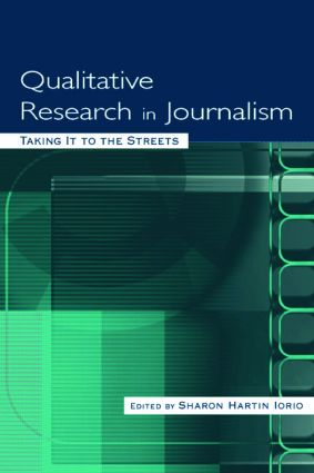 Qualitative Research in Journalism