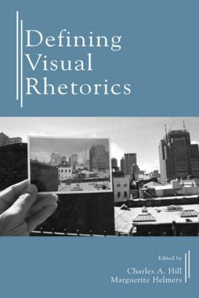 Defining Visual Rhetorics: 1st Edition (Paperback) book cover