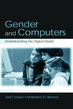 Gender and Computers: Understanding the Digital Divide (Paperback) book cover