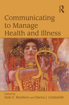 Communicating to Manage Health and Illness (Paperback) book cover