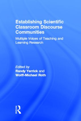 Establishing Scientific Classroom Discourse Communities: Multiple Voices of Teaching and Learning Research (Hardback) book cover