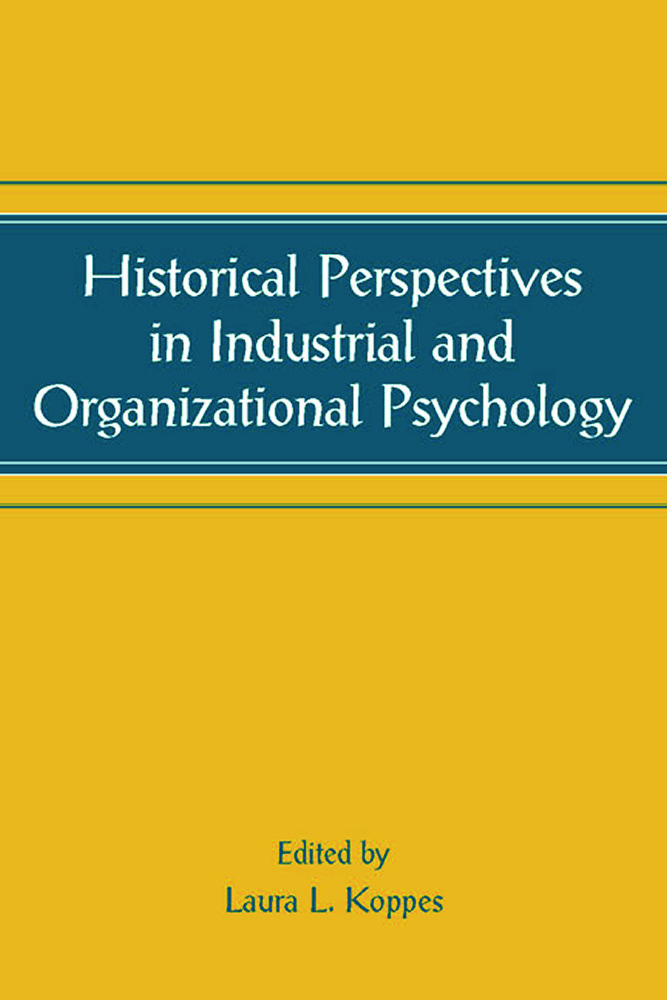 Historical Perspectives in Industrial and Organizational Psychology book cover