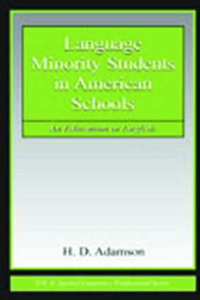 Language Minority Students in American Schools: An Education in English (Paperback) book cover