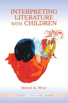 Interpreting Literature With Children: 1st Edition (Hardback) book cover