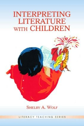 Interpreting Literature With Children: 1st Edition (Paperback) book cover