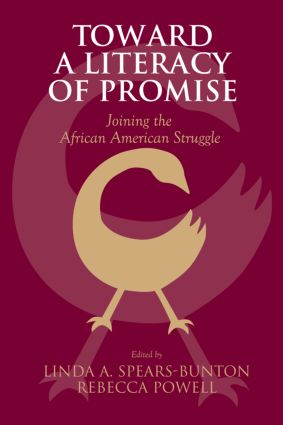 Toward a Literacy of Promise: Joining the African American Struggle (Paperback) book cover