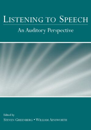 Listening to Speech: An Auditory Perspective (Hardback) book cover