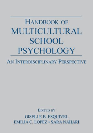 Handbook of Multicultural School Psychology: An Interdisciplinary Perspective (Paperback) book cover