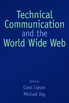 Technical Communication and the World Wide Web: 1st Edition (Paperback) book cover