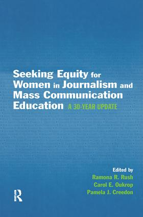 Seeking Equity for Women in Journalism and Mass Communication Education: A 30-year Update (Paperback) book cover