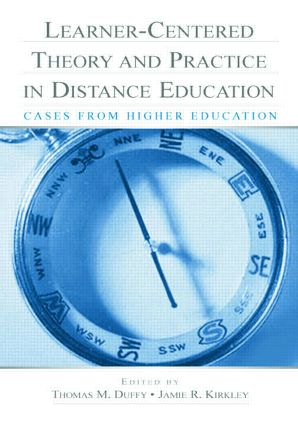 Learner-Centered Theory and Practice in Distance Education: Cases From Higher Education, 1st Edition (Paperback) book cover