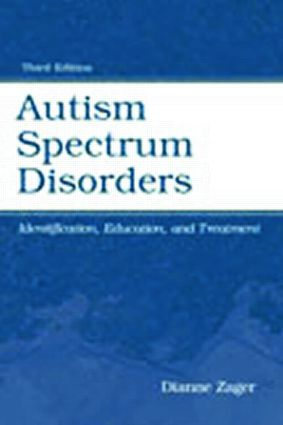 Autism Spectrum Disorders: Identification, Education, and Treatment, 3rd Edition (Paperback) book cover